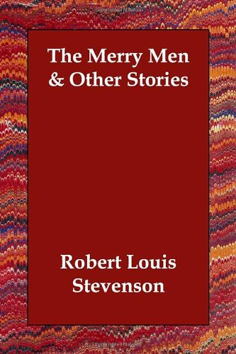 9781406830460: The Merry Men & Other Stories