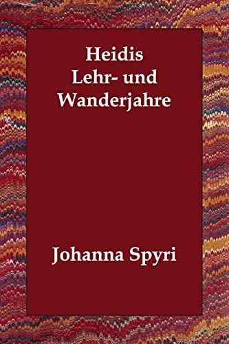 9781406831948: Heidis Lehr- und Wanderjahre