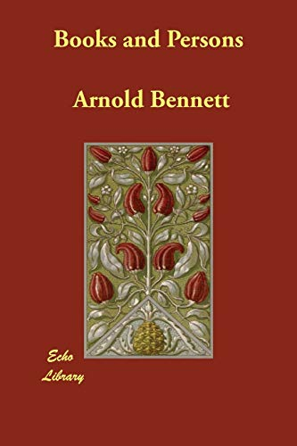 Books and Persons (1406832960) by Arnold Bennett