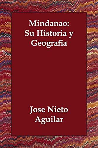 9781406833058: Mindanao: Su Historia y Geografia