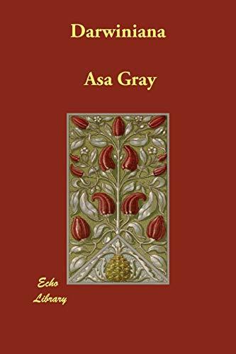 Darwiniana: Gray, Asa