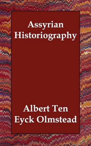 9781406836196: Assyrian Historiography