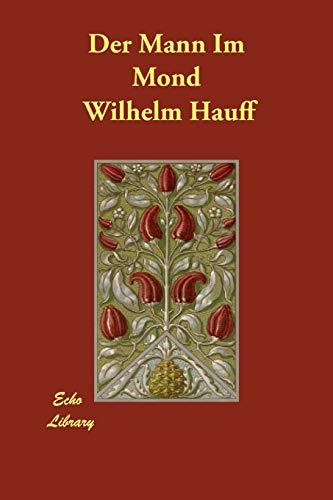 9781406836424: Der Mann Im Mond (German Edition)