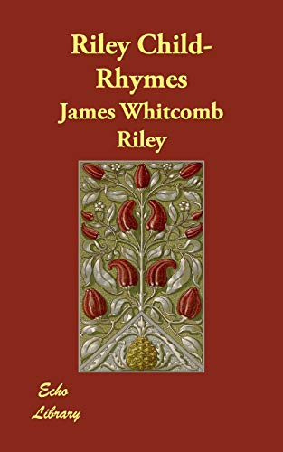 Riley Child-Rhymes (Paperback): James Whitcomb Riley