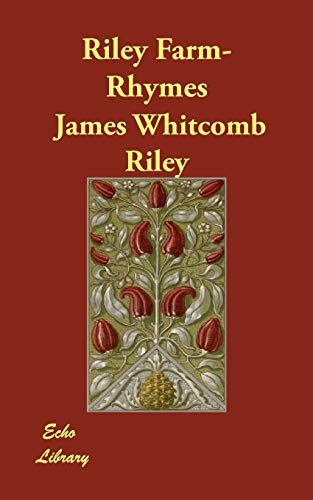 Riley Farm-Rhymes (Paperback): James Whitcomb Riley