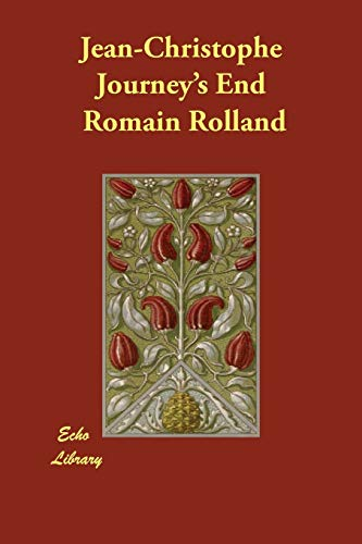 Jean-Christophe Journey's End: Rolland, Romain