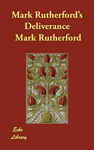9781406841190: Mark Rutherford's Deliverance