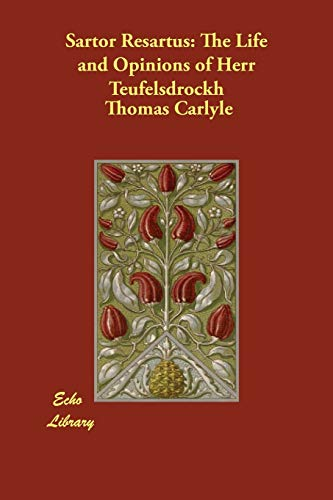9781406843873: Sartor Resartus: The Life and Opinions of Herr Teufelsdrockh