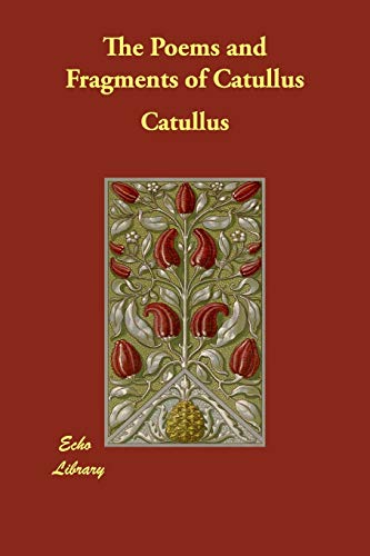 9781406844399: The Poems and Fragments of Catullus