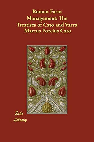 9781406844467: Roman Farm Management: The Treatises of Cato and Varro