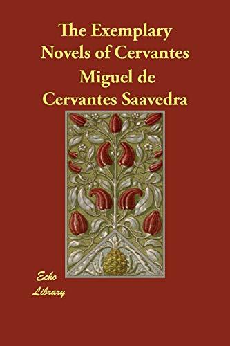 9781406844542: The Exemplary Novels of Cervantes