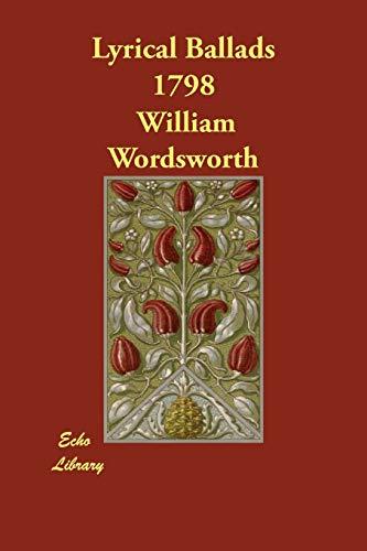 Lyrical Ballads 1798 (Paperback): William Wordsworth
