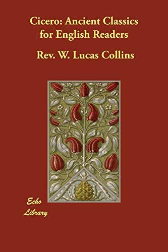 9781406847109: Cicero: Ancient Classics for English Readers