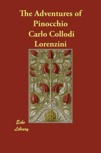 The Adventures of Pinocchio (Paperback): Carlo Collodi Lorenzini,