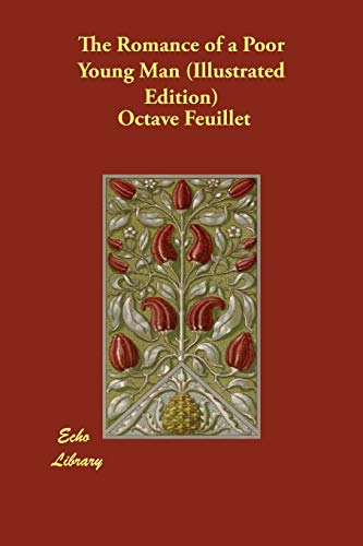 The Romance of a Poor Young Man: Octave Feuillet