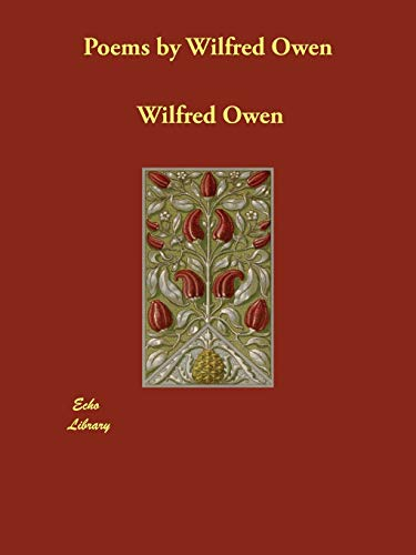 9781406848427: Poems by Wilfred Owen