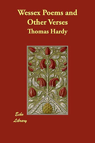 Wessex Poems and Other Verses (1406848468) by Hardy, Thomas