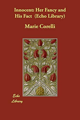 Innocent: Her Fancy and His Fact (Echo: Marie Corelli