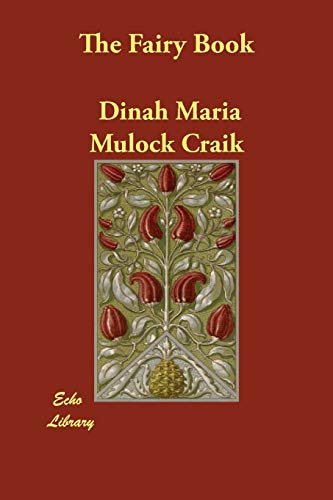 The Fairy Book (Paperback): Dinah Maria Mulock