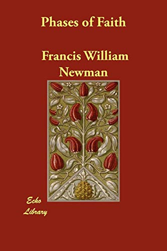 Phases of Faith: Francis William Newman