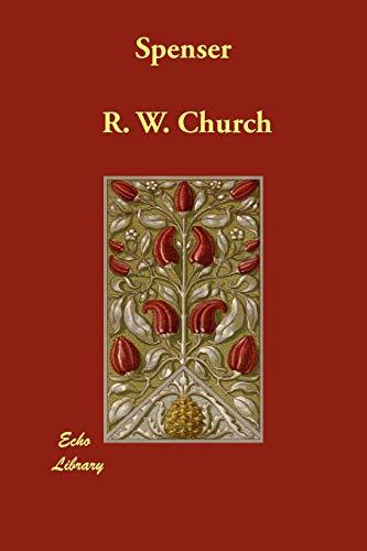 Spenser: R. W. Church