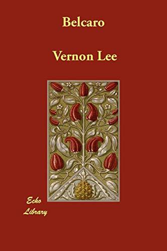 Belcaro: Vernon Lee
