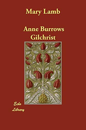 Mary Lamb (Paperback): Anne Burrows Gilchrist
