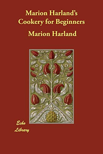 Marion Harland s Cookery for Beginners (Paperback): Marion Harland