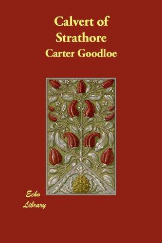 9781406862140: Calvert of Strathore