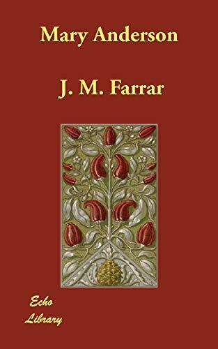Mary Anderson (Paperback): J M Farrar