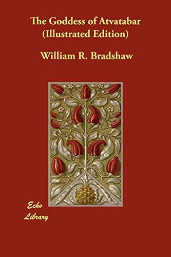 9781406868876: The Goddess of Atvatabar (Illustrated Edition)