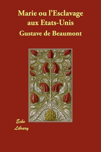 9781406872392: Marie ou l'Esclavage aux Etats-Unis (French Edition)