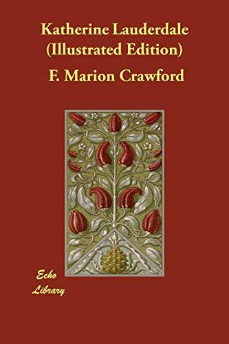 Katherine Lauderdale (Illustrated Edition) (Paperback): F Marion Crawford