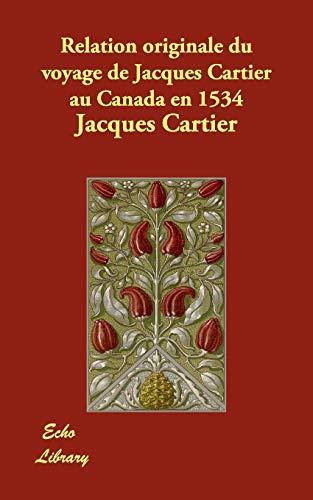 9781406872705: Relation originale du voyage de Jacques Cartier au Canada en 1534 (French Edition)