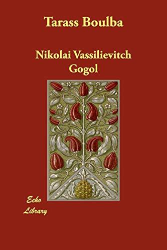 Tarass Boulba: Nikolai Vasil'evich Gogol