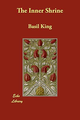 The Inner Shrine (Paperback): Basil King