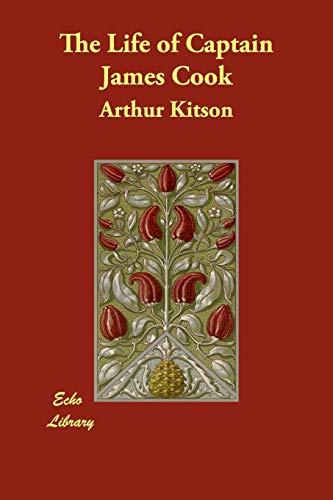 The Life of Captain James Cook: Arthur Kitson