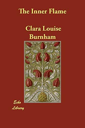 The Inner Flame (Paperback): Clara Louise Burnham
