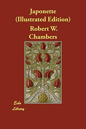 Japonette (Illustrated Edition) (Paperback): Robert W Chambers