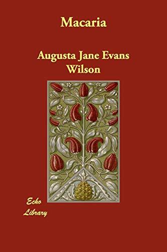 Macaria: Augusta Jane Evans Wilson