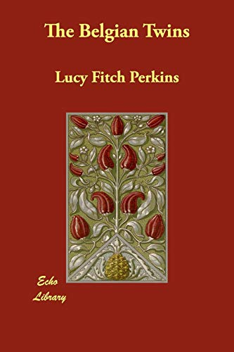 The Belgian Twins (Paperback): Lucy Fitch Perkins
