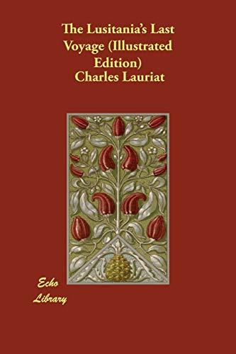 9781406883053: The Lusitania's Last Voyage (Illustrated Edition)
