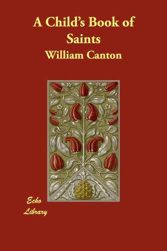 9781406890488: A Child's Book of Saints