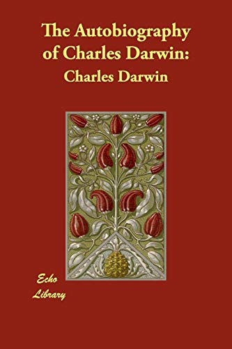 9781406892567: The Autobiography of Charles Darwin