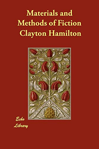 Materials and Methods of Fiction: Hamilton, Clayton