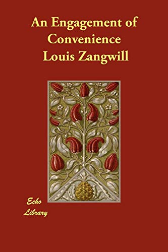 An Engagement of Convenience: Louis Zangwill