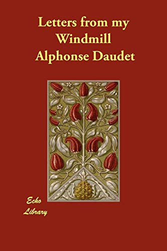 Letters from My Windmill (Paperback): Alphonse Daudet