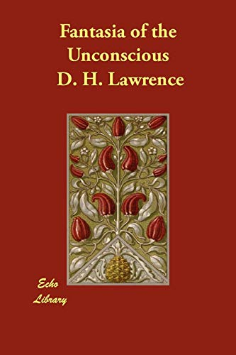 Fantasia of the Unconscious (1406899054) by D. H. Lawrence