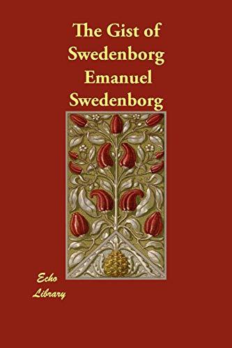9781406899603: The Gist of Swedenborg