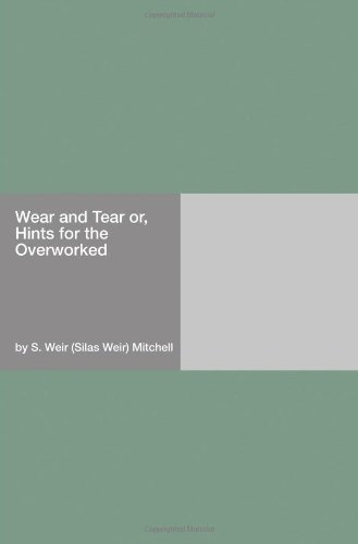 9781406909067: Wear and Tear or, Hints for the Overworked